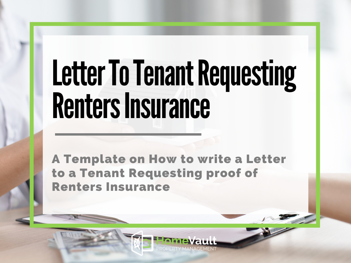 letter to tenant requesting renters insurance | HomeVault